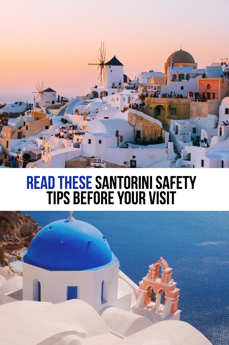 Is Santorini Safe | Is Greece Safe | Santorini Safety | What to know before traveling to Santorini