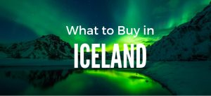 What to buy in Iceland | Icelandic Souvenirs