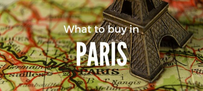 What to Buy in Paris: Best Souvenirs from France
