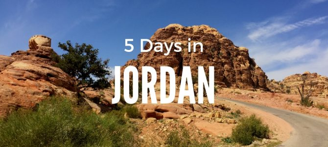 The Best 5 Days in Jordan Itinerary | Road Trip Jordan Itinerary in 5 days