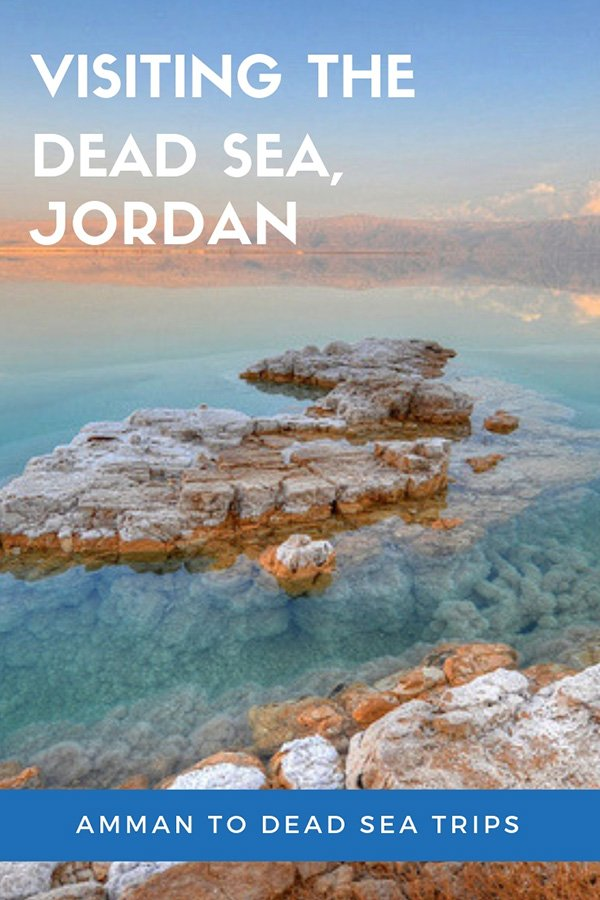 Amman Dead Sea Jordan | Visiting the Dead Sea from Amman | Dead Sea Tips