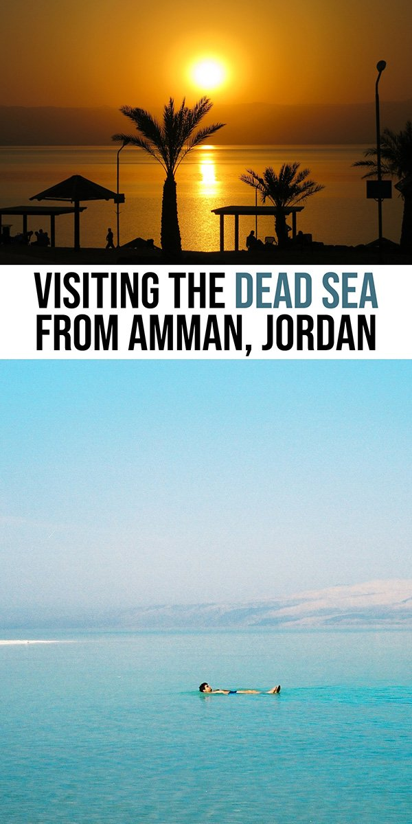 Visiting the Dead Sea From Amman, Jordan | Dead Sea Tips | Lowest Point on Earth