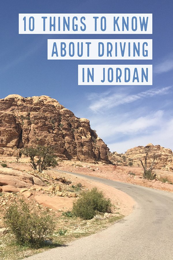 Things to know about Driving in Jordan | Renting a Car in Jordan | Driving to Petra | Driving to Wadi Rum | Driving to Feynan