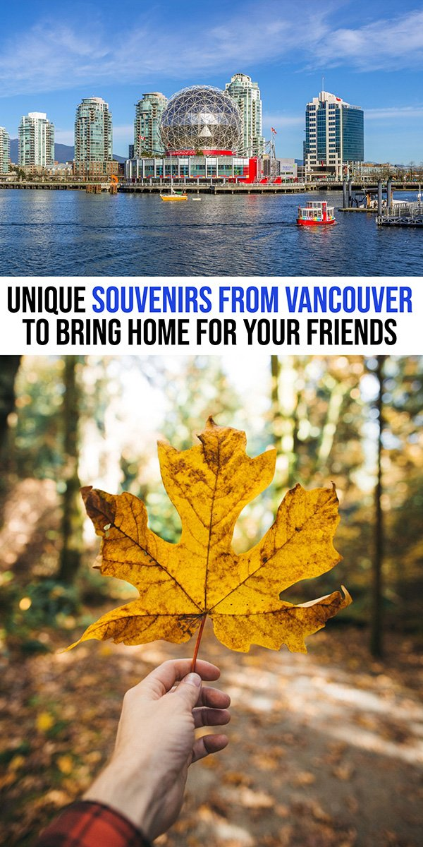 Vancouver Souvenirs | Vancouver Gifts | What to buy in Vancouver Canada | Vancouver Travel Tips