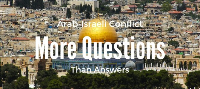 Arabs and Israelis Leaving the Middle East with More Questions than Answers