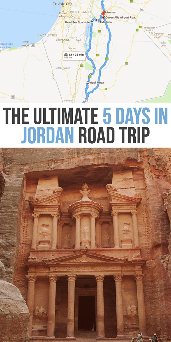 The Ultimate 5 Days in Jordan Itinerary Road Trip | Jordan Travel Tips | Petra Itinerary