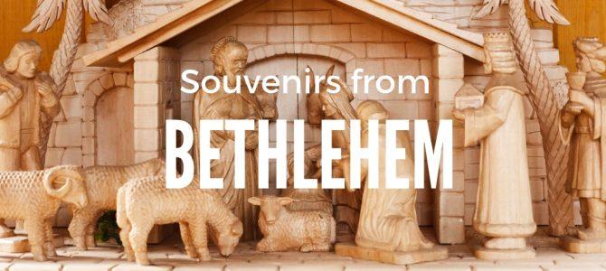 5 Bethlehem Souvenirs to buy in Palestine