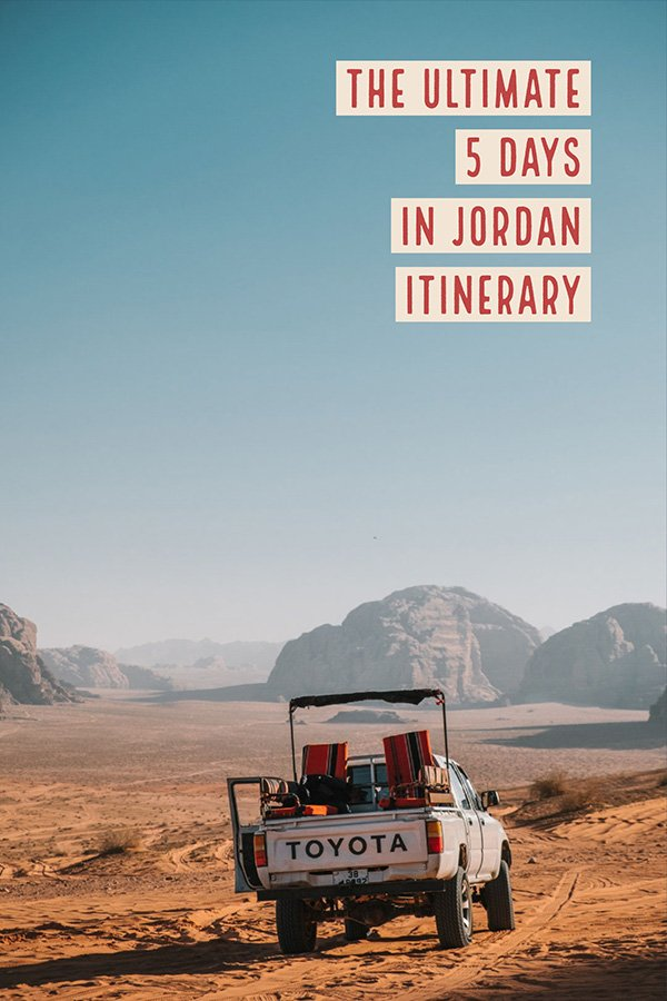 Jordan in 5 Days Itinerary | Jordan Travel Advice | Petra Jordan Itinerary