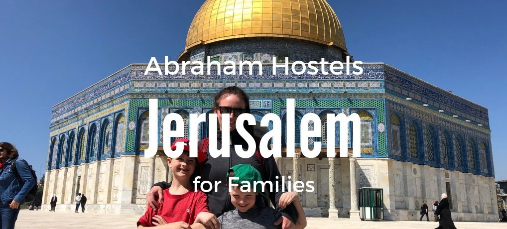 Abraham Hostels Jerusalem Review for Families