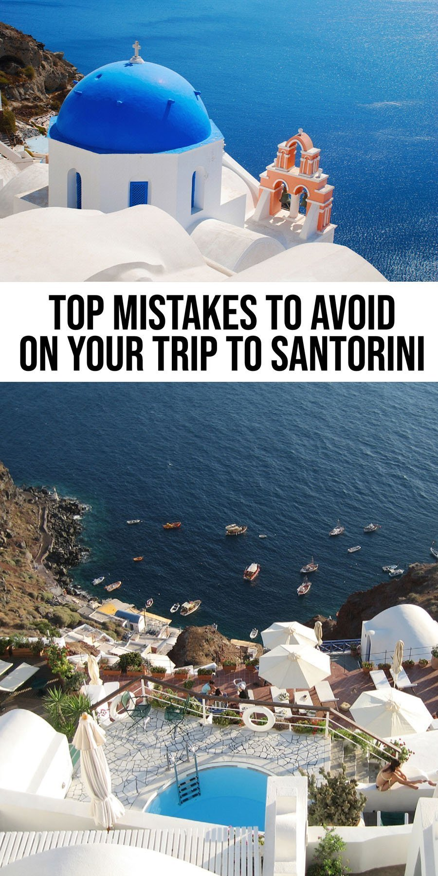 Mistakes to Avoid on your Trip to Santorini