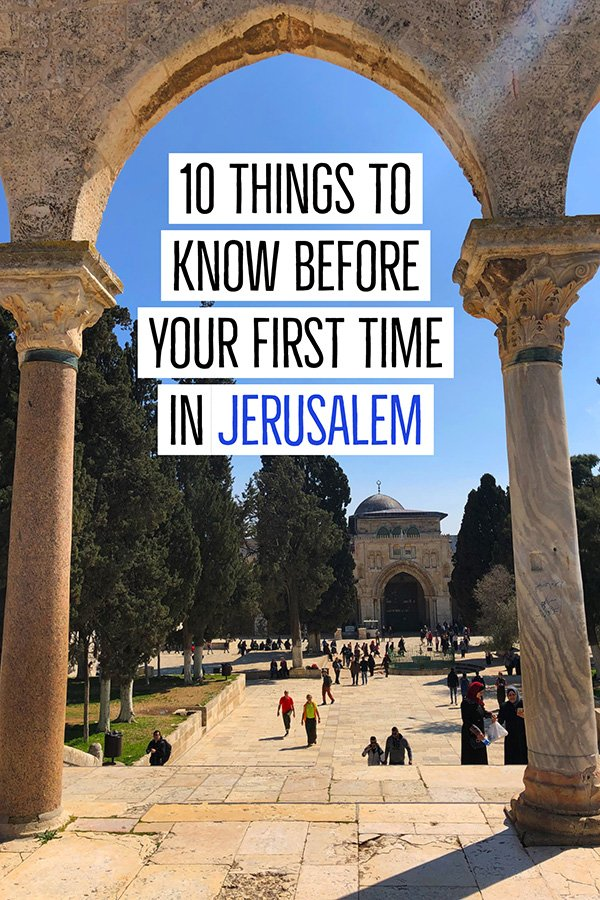 Things to know when planning your trip to Jerusalem