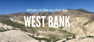 Tips for visiting the West Bank on a Tour