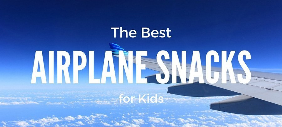 Airplane Snacks for Kids