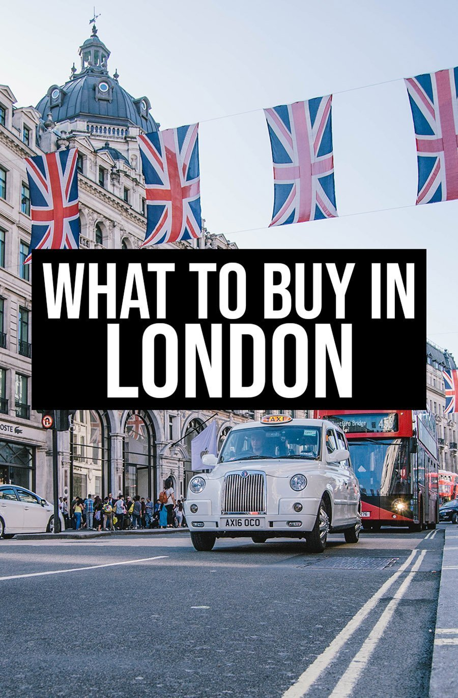 What to Buy in London | Souvenirs from London on the streets of the UK Capital