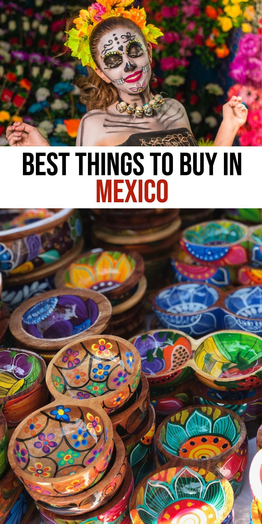 What to buy in Mexico on your Mexican Vacation