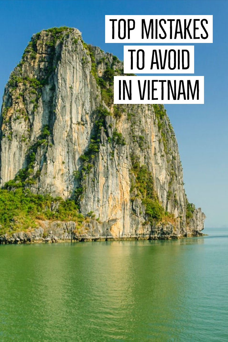 mistakes to avoid in Vietnam