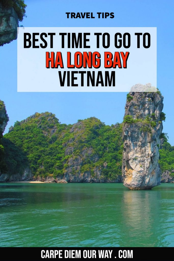 Best time to go to halong bay vietnam