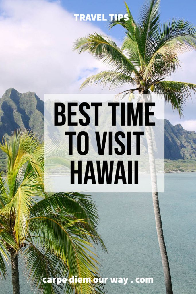 best time to travel to hawaii oahu maui kauai