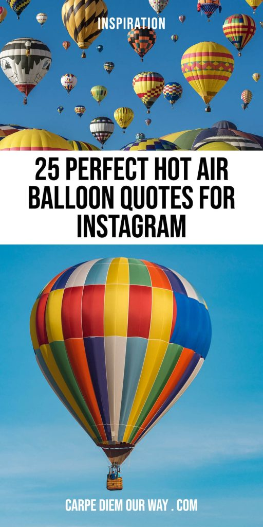 Hot Air Balloon Quotes and Captions for Instagram