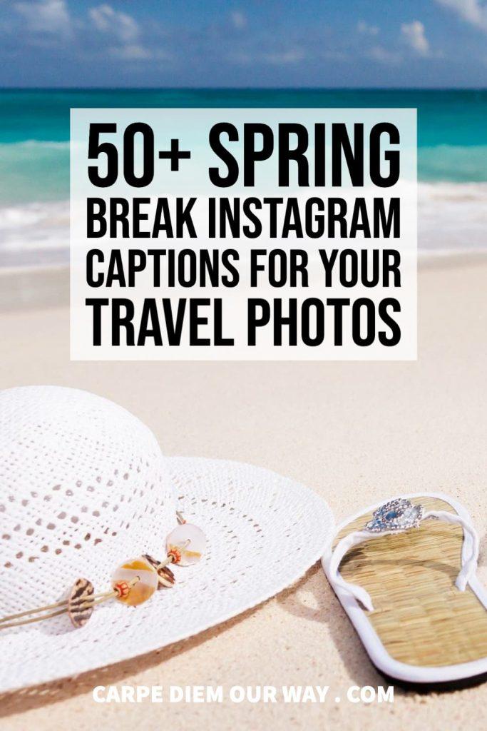 Instagram Captions for Spring Break Photos