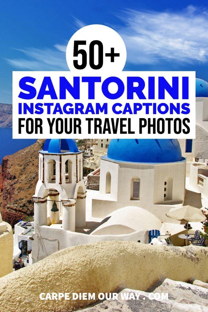 The 50 Best Santorini Instagram captions.