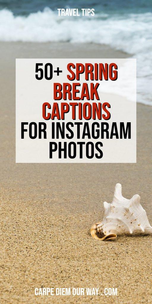 Spring Break instagram captions for your travel photos.