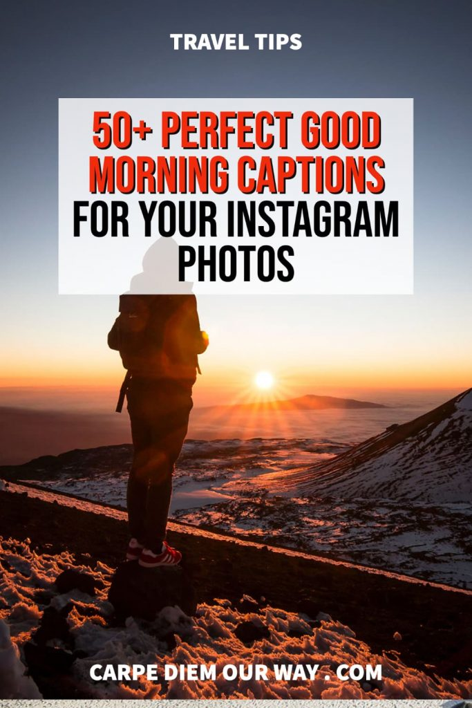 Good morning quotes for Instagram including sunrise captions.