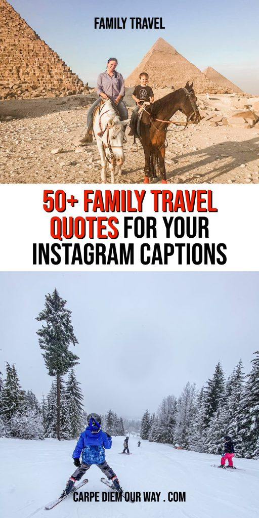 The best quotes about traveling with family.