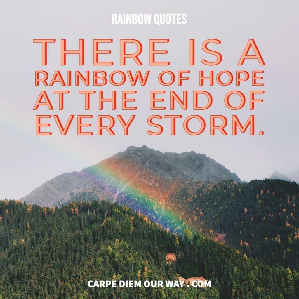 Perfect rainbow quotes for instagram.