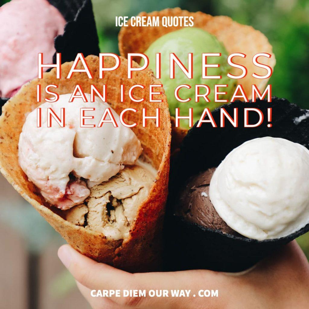 Ice Cream Quotes.