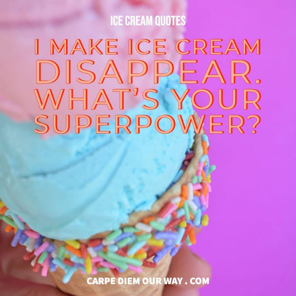 Ice Cream Quotes for Instagram