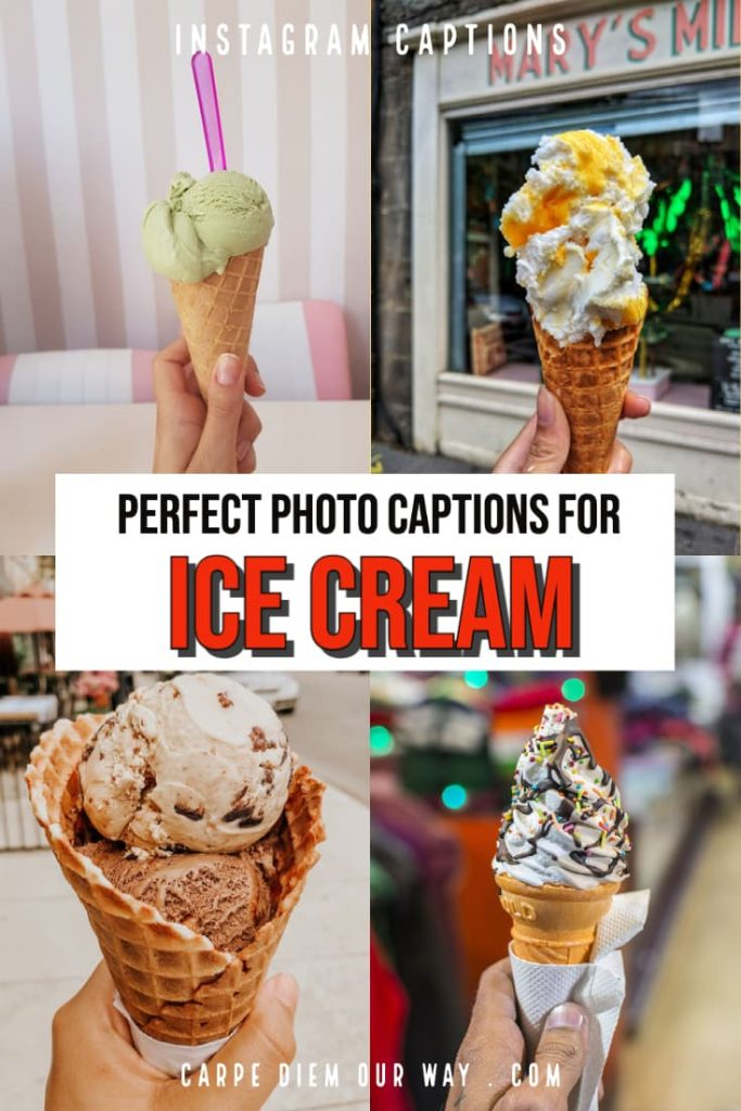 Perfect Ice Cream Captions and Quotes for Instagram