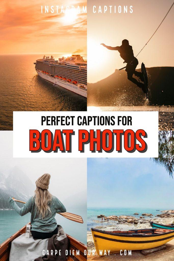 Boat captions for instagram.