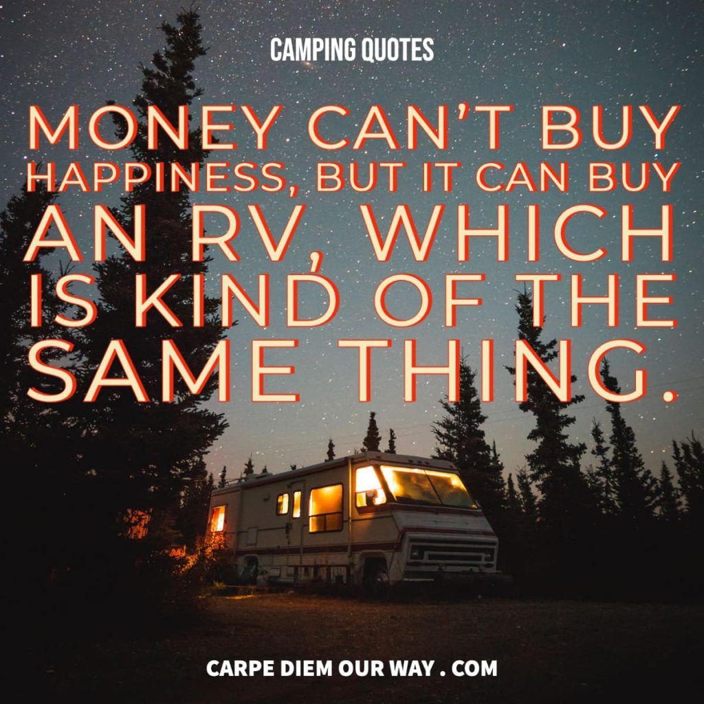Camping Quotes: Money cant buy happiness