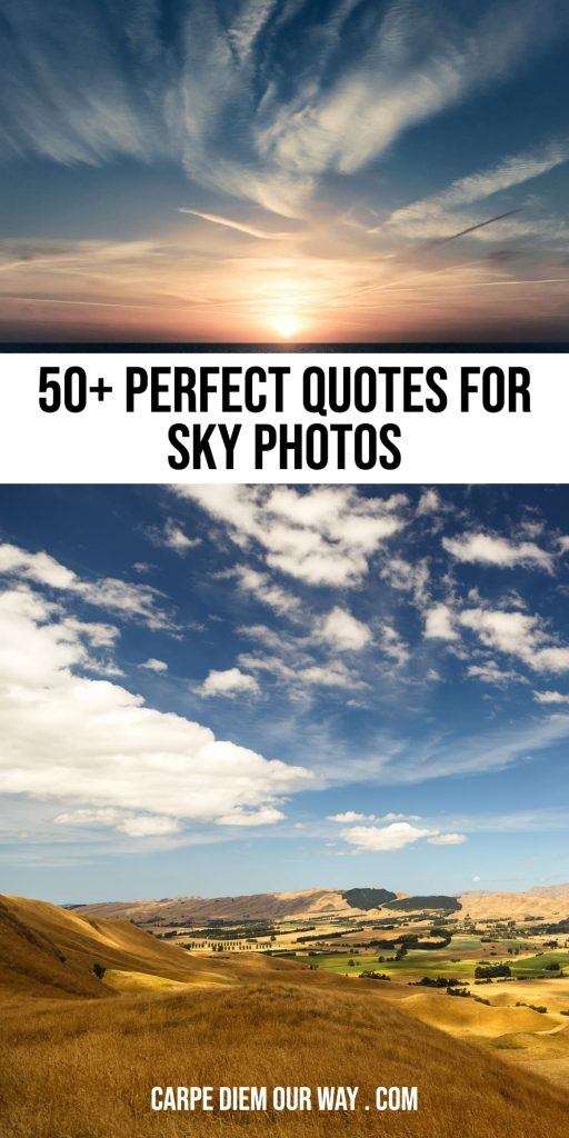 Sky Quotes and Sky Instagram Captions.
