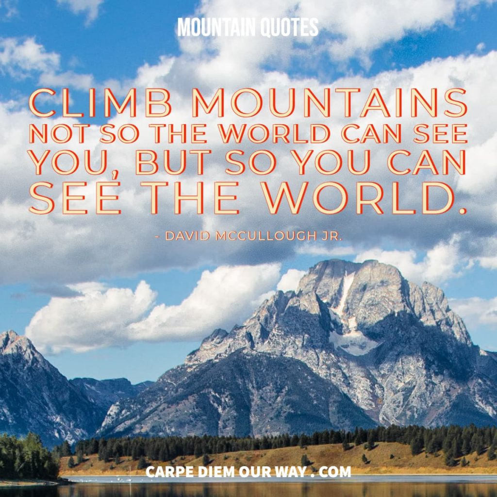 Mountain quotes for your instagram captions.