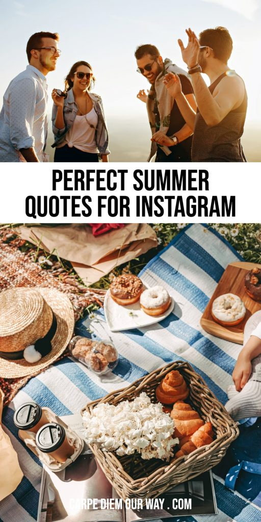 Perfect summer captions for instagram.