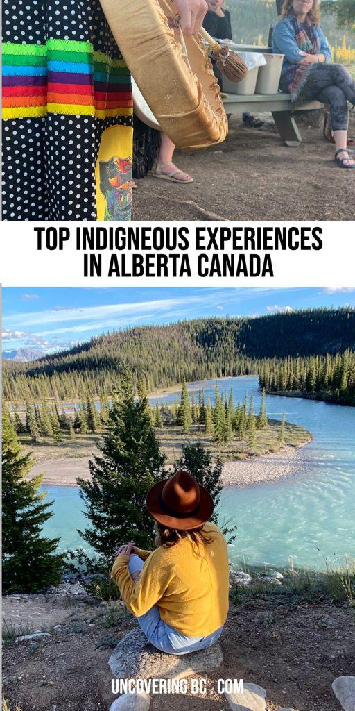 Top Indigenous Experiences in Alberta Canada.